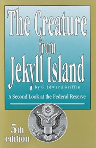 "Language of Science: Controversial cover for Griffin's ""The Creature from Jekyll Island."